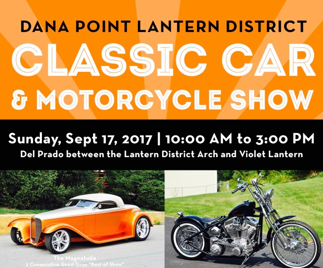 Dana Point Lantern District Classic Car & Motorcycle Show September 17 2017