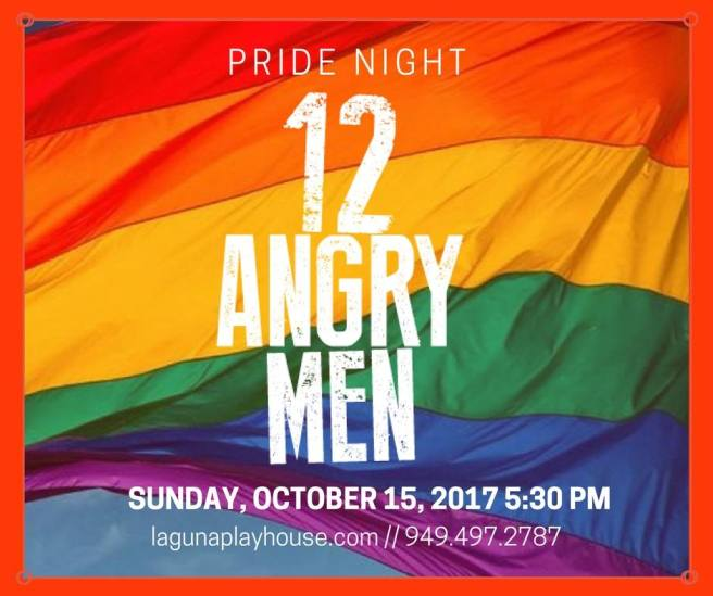 Laguna Playhouse 12 Angry Men Pride Night October 15 2017