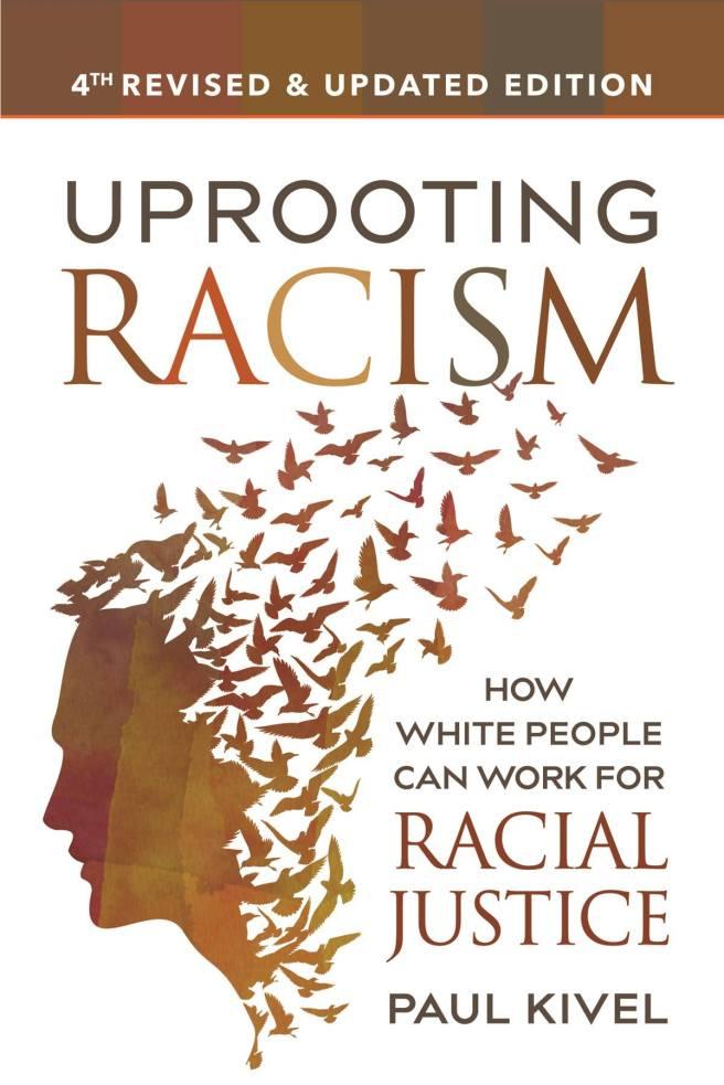 Uprooting Racism Courtesy of PaulKivel.com